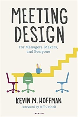 Cover of Meeting Design by Kevin M. Hoffman