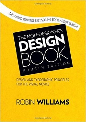 Cover of The Non-Designer's Design Book by Robin Williams