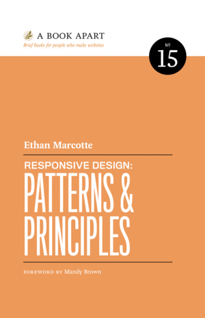 Cover of Responsive Design: Patterns & Principles by Ethan Marcotte