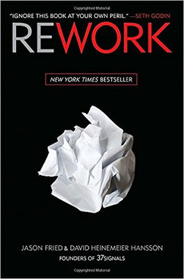 Cover of Rework by Jason Fried & David Heinemeier Hansson