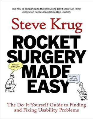 Cover of Rocket Surgery Made Easy by Steve Krug