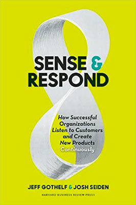 Cover of Sense and Respond by Jeff Gothelf & Josh Seiden