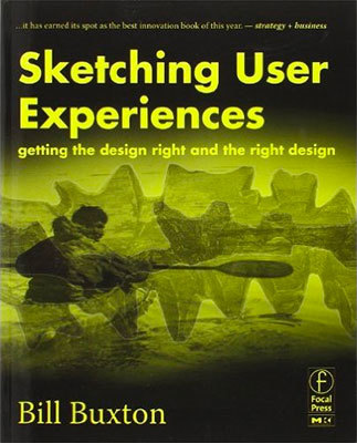 Cover of Sketching User Experiences by Bill Buxton