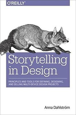 Cover of Storytelling in Design by Anna Dahlström