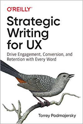 Cover of Strategic Writing for UX by Torrey Podmajersky