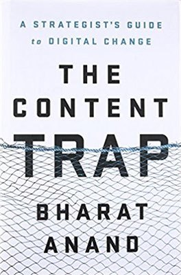 Cover of The Content Trap by Bharat Anand