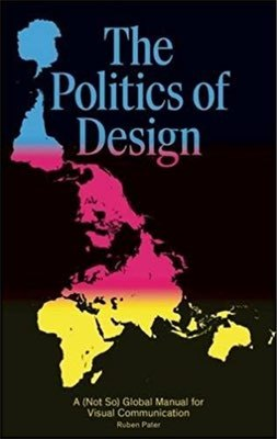 Cover of The Politics of Design by Ruben Pater