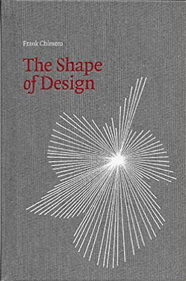 Cover of The Shape of Design by Frank Chimero
