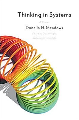 Cover of Thinking in Systems by Donella H. Meadows
