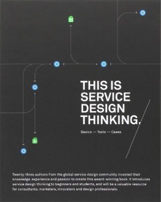 Cover of This is Service Design Thinking by Marc Stickdorn & Jakob Schneider