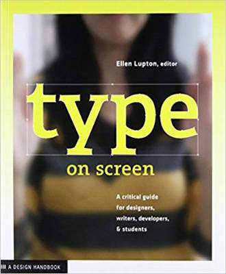 Cover of Type on Screen by Ellen Lupton