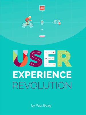 Cover of User Experience Revolution by Paul Boag