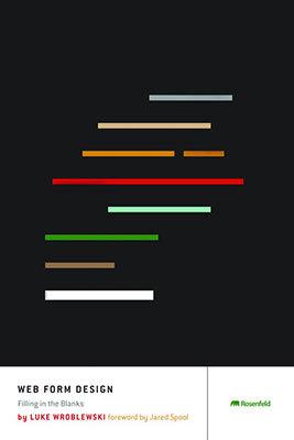 Cover of Web Form Design by Luke Wroblewski