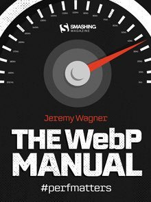 Cover of The WebP Manual by Jeremy Wagner