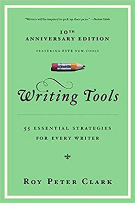 Cover of Writing Tools by Roy Peter Clark