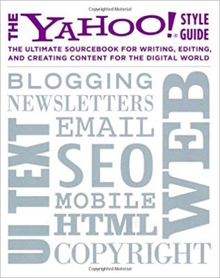 Cover of The Yahoo! Style Guide by Yahoo! & Chris Barr