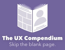 The UX Compendium: A starter kit for your entire UX process